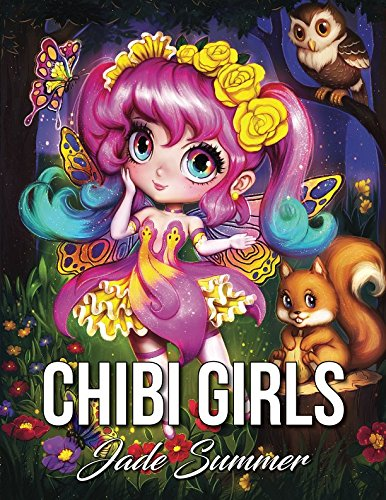 Chibi Girls An Adult Coloring Book With Adorable Anime Characters Fun Manga Animals And Delightful Fantasy Scenes For Relaxation